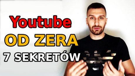 7 sekretów jak rozkręcić kanał Youtube od zera?